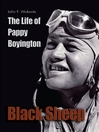 Black Sheep (eBook): The Life of Pappy Boyington